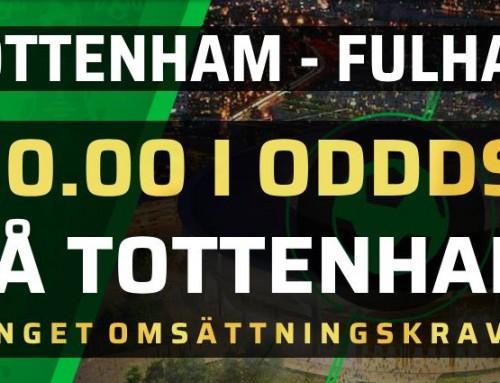 Superodds 18/8: Få 10.00 i odds på Tottenham – utan omsättningskrav!