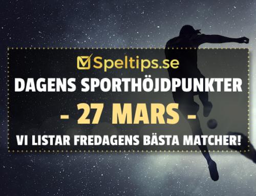 Sportevenemang 27/3: Fredagens höjdpunkter!