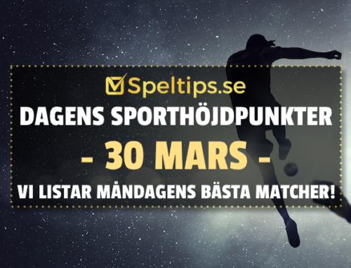 Sportevenemang 30/3: Måndagens höjdpunkter!