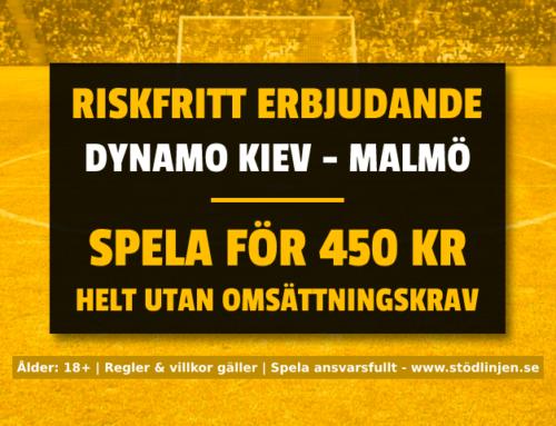 Riskfritt 19/9: Få 450 kr riskfritt på Dynamo Kiev-Malmö – utan omsättning!