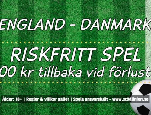 Riskfritt 7/7: 100 kr på England-Danmark – utan omsättning!