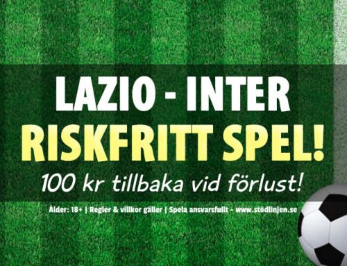 Riskfritt 16/10: 100 kr på Lazio-Inter – utan omsättning!