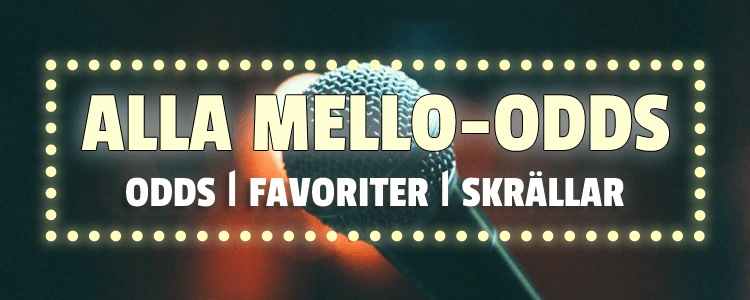 Alla odds inför Melodifestivalen