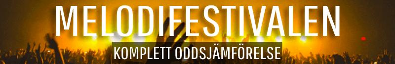 Komplett oddsjämförelse för Melodifestivalen
