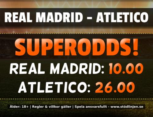 Superodds 1/2: 10.00 på Real Madrid eller 26.00 på Atl. Madrid!