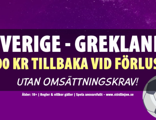 Sverige-Grekland: 100 kr tillbaka vid förlust – utan omsättning!