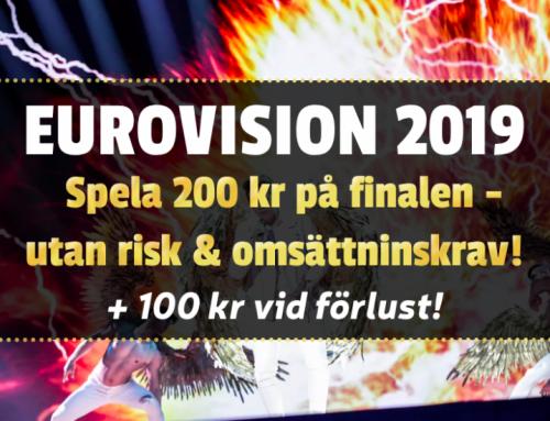 Riskfritt 18/5: Få 200 kr riskfritt på Eurovision – utan omsättningskrav!