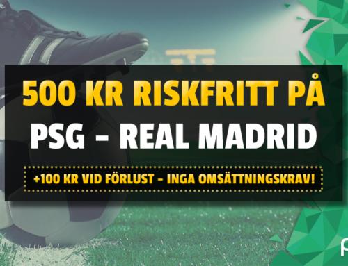 Riskfritt 18/9: 500 kr riskfritt på PSG-Real Madrid – utan omsättningskrav!