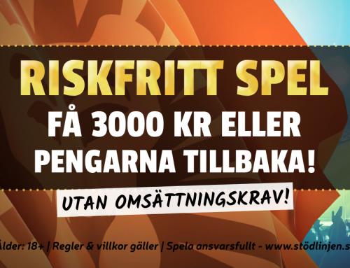 Riskfritt 30/5: Vinn 3000 kr eller pengarna tillbaka – utan omsättning!